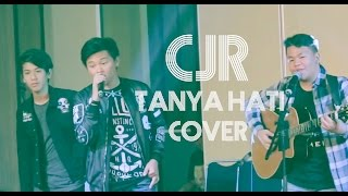 Download Mp3 Tanya Hati Cover By Cjr