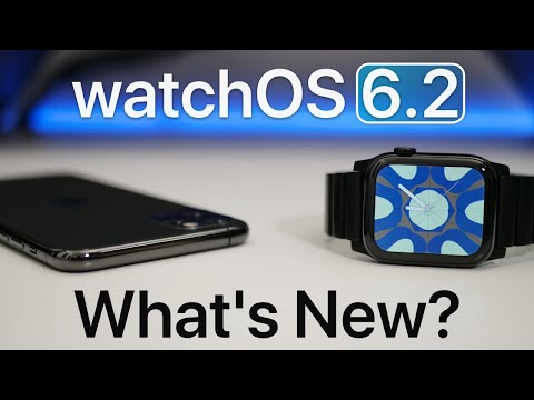 WatchOS 6.2 Is Out! - What's New?