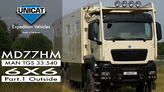 UNICAT Expedition Vehicles - Part 1 MD77H MAN TGS 33.540 - 6X6 External