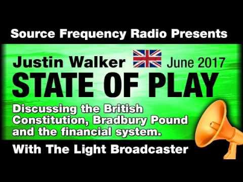 EP 2 Justin Walker British Constitution Group & Bradbury Pound & The Money System