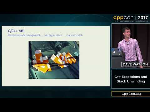 "CppCon 2017: Dave Watson ""C++ Exceptions and Stack Unwinding"""