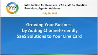 SaasMAX Quick Channel Introduction Webinar