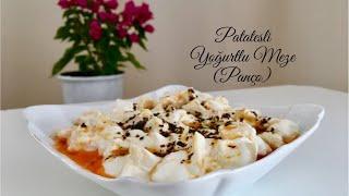 Patatesli Yoğurtlu Meze (Panço) - Pratik Tarifler / Yemek Tarifleri - Melis'in Mutfağı