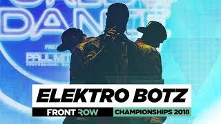 Elektro Botz | FrontRow | World of Dance Championships 2018 | #WODCHAMPS18