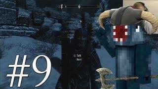 Let's Play Skyrim - Master Borri [9]