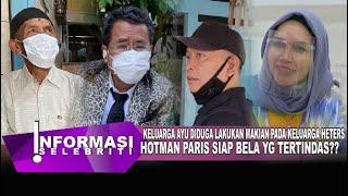 Hotman Paris Beri Nasehat Bijak, Soal Ayah Rozak & Umi Kalsum Ayu Ting Ting Yg Akan Polissikan KD