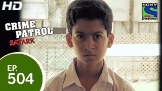 Download Video Crime Patrol - Purani Dushmani - क्राइम पेट्रोल सतर्क - Episode 504 - 8th May 2015 MP3 3GP MP4