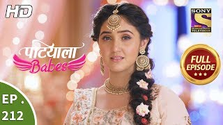 Patiala Babes - Ep 212 - Full Episode - 18th September, 2019