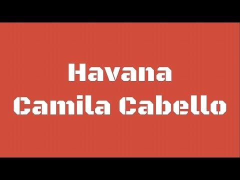 Camila Cabello - Havana (Lyrics/ Spedup) Ft. Young Thug