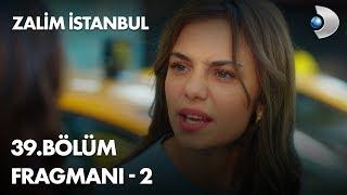 Zalim İstanbul 37. Bölüm Fragmanı - 2