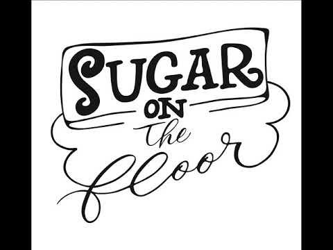 Sugar on The Floor Gisi