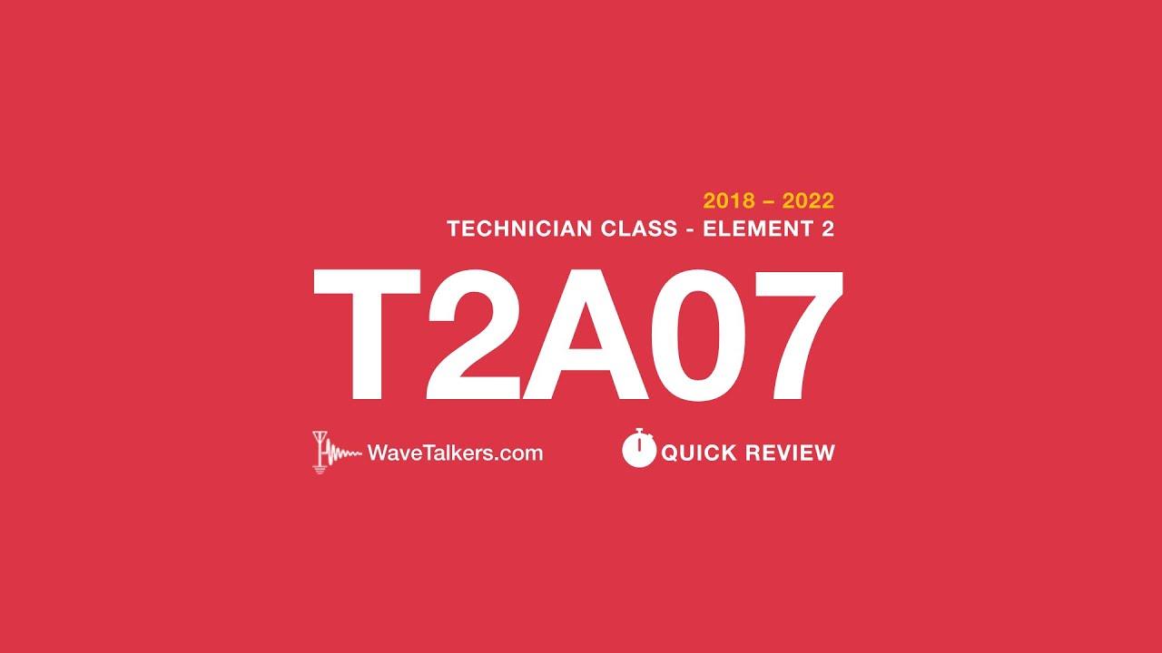 T2A07  Wavetalkers Quick Review, Ham Radio Technician -9597