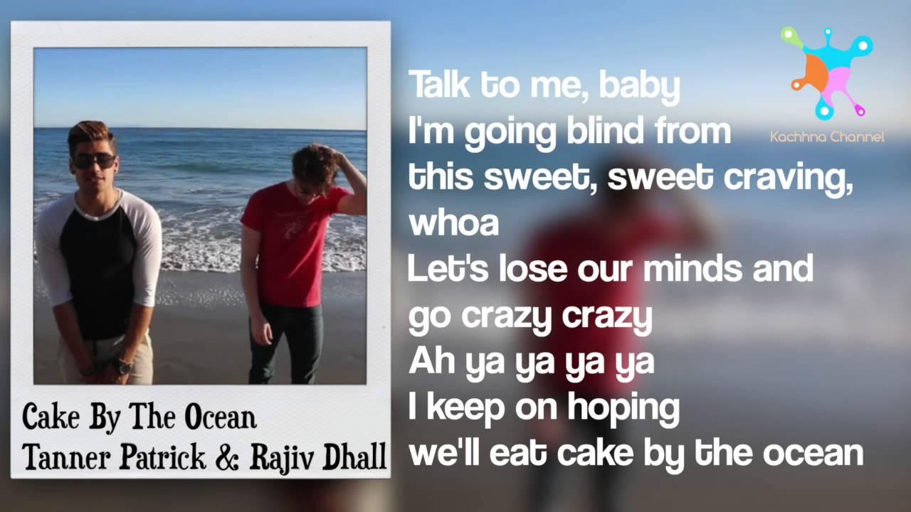 Cake By Ocean Lyrics