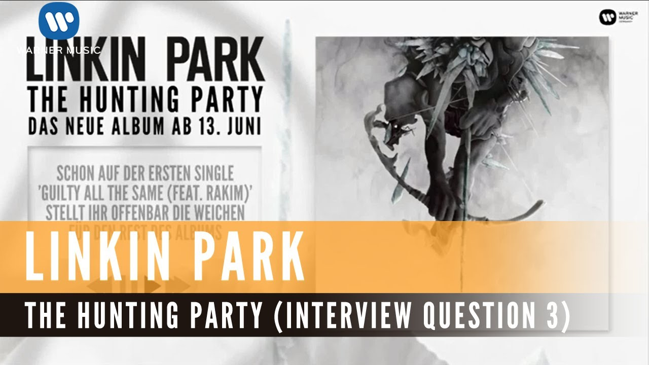 linkin park the hunting party interview question 3 youtube. Black Bedroom Furniture Sets. Home Design Ideas