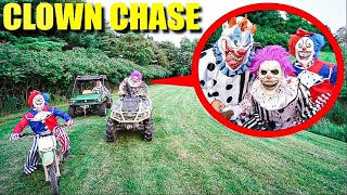 IF YOU EVER SEE CLOWNS ON ATV'S AND DIRT BIKES, DO NOT FOLLOW THEM! (THEY CHASED US DOWN TO TRAP US)