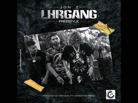Jon Z - LHR Gang (Freestyle)