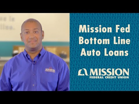 Mission Fed Bottom Line Auto Loan Rates - Mission Fed In A Minute
