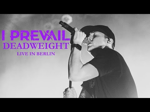 """I PREVAIL - """"Deadweight"""" live in Berlin [CORE COMMUNITY ON TOUR]"""