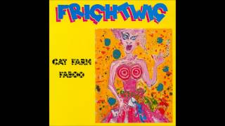 "Frightwig - My Crotch Does Not Say ""Go"""