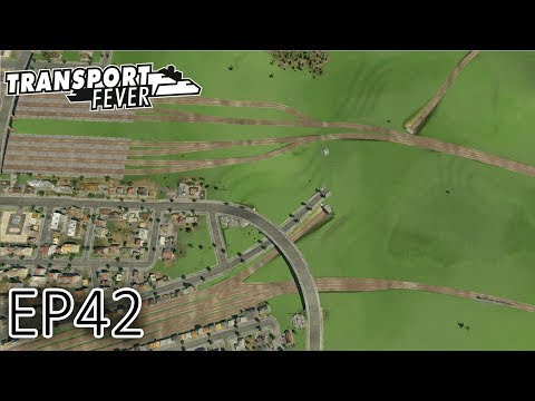 Transport Fever Gameplay | Complex railway junctions | The Great Lakes | S2 - Episode 42