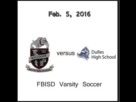 Feb. 5, 2016 - Austin vs Dulles High School Varsity Girls Soccer (Full Game)