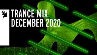 Armada Music Trance Mix - December 2020