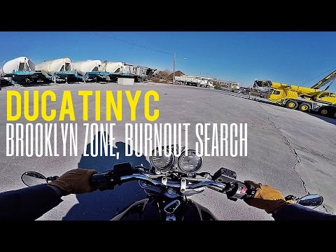 Ducati NYC v131 - Industrial Brooklyn, Burnout Spot Search