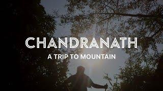 CHANDRANATH TAMPLE TOUR   SHITAKUND   BANGLADESH   TRAVEL VLOG