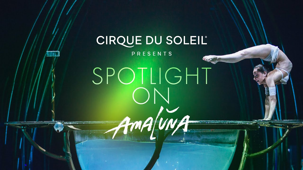 Spotlight On Amaluna Cirque Du Soleil Youtube