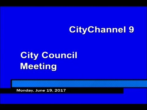 (06/19/17) City Council Meeting - YouTube