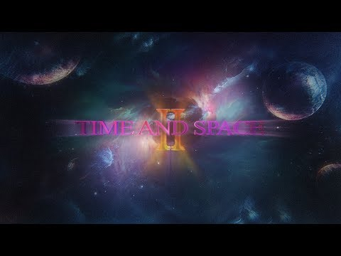 Time & Space 2