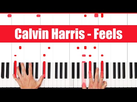 Feels Calvin Harris Piano Tutorial - EASY