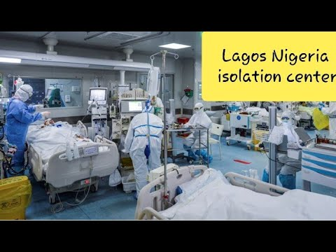 A look inside isolation center in Lagos battling coronavirus | Nigeria