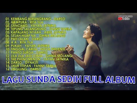 Lagu Sunda Sedih Full Album | Lagu Sunda 2018