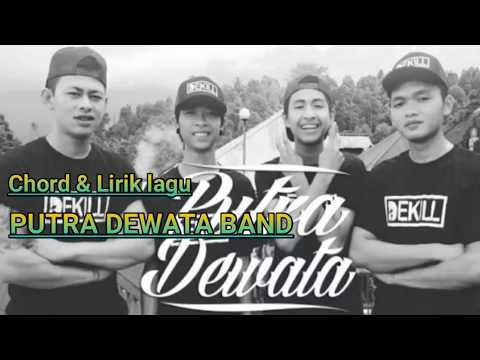 PUTRA DEWATA BAND -METIMPAL (VIDEO LIRIK & KUNCI GITAR)