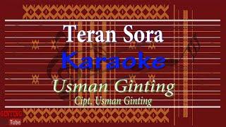 Download lagu Teran Sora (Karaoke) Usman Ginting