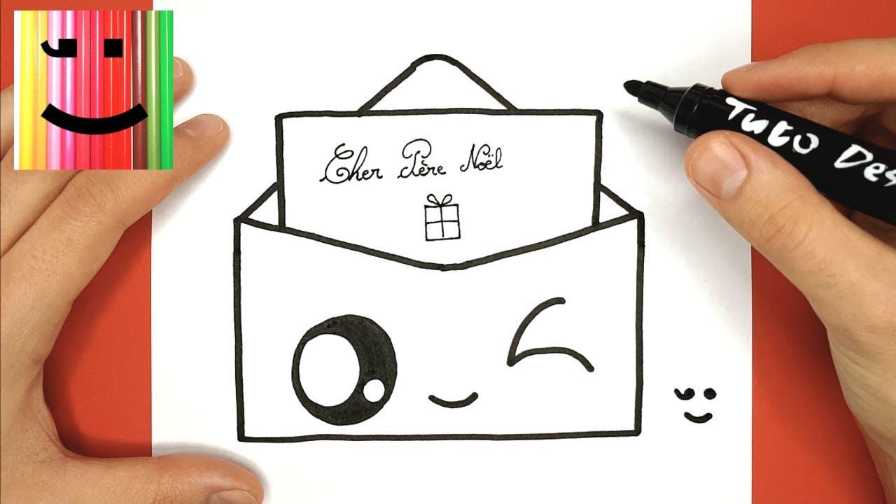 Comment Dessiner Une Lettre Pour Le Père Noël Kawaii Tuto Dessin