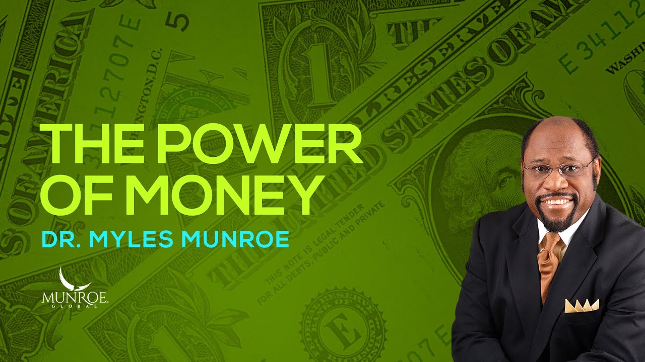 Download The Power of Money   Dr. Myles Munroe