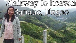 Banaue,Ifugao Stairway to Heaven