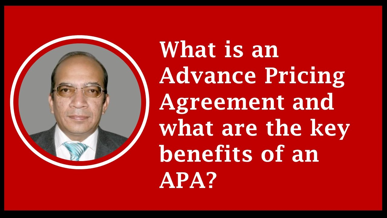 Advance pricing agreement and what are the key benefits of an apa advance pricing agreement and what are the key benefits of an apa platinumwayz