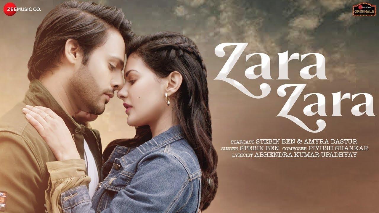 Zara Zara : Stebin Ben Ft Amrya Dastur (Official Video) Zara Zara Stebin Ben | New Hindi Song 2021