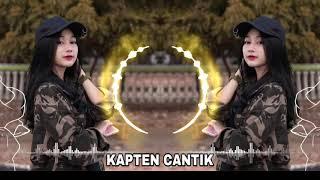 Download Lagu DJ SANTAI DI JAMIN ENAK 2019 KAPTEN CANTIK mp3