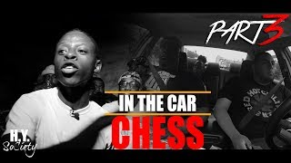 Chess of URLTV | In The Car | Part 3 | H.Y. SoCiety
