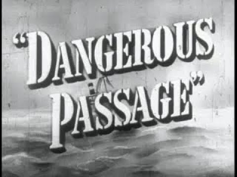 Film Noir Drama Movie - Dangerous Passage (1944)