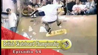 Ep54 British Skateboard Championship | Chave Mestra Videos