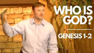 Who is God? Genesis 1-2