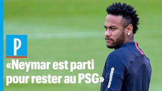 « Il y a de grandes chances que Neymar reste au PSG »