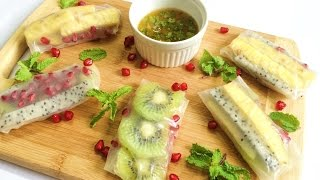 Fruit Rice Paper Spring Rolls | Rainbow Fruit Spring Rolls | Fruit Wraps