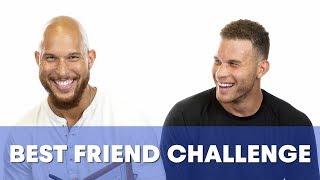 Blake Griffin does the Best Friend Challenge.