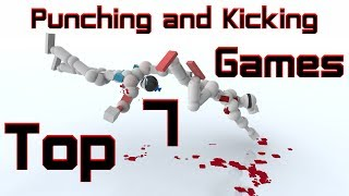 Top 7 Punching and Kicking Games (Hand to Hand Combat Games)